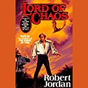 Lord of Chaos: Book 6 of The Wheel of Time | Robert Jordan