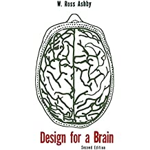 Design for a Brain: The Origin of Adaptive Behavior