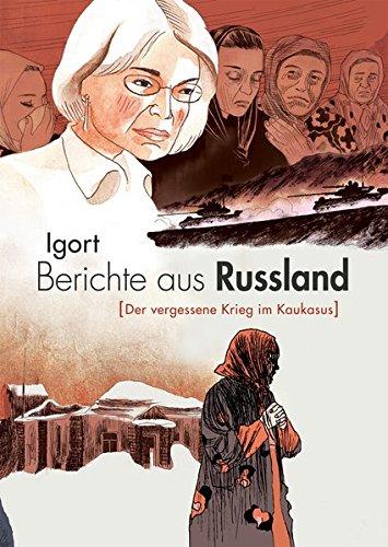 Berichte aus Russland (Der vergessene Krieg im Kaukasus)