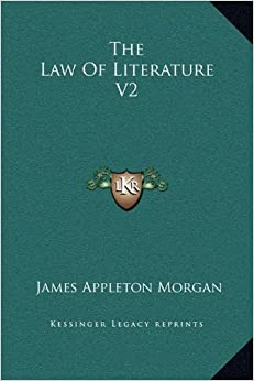 The Law Of Literature V2