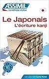 L' Ecriture Kanji, Catherine Garnier, 2700501357