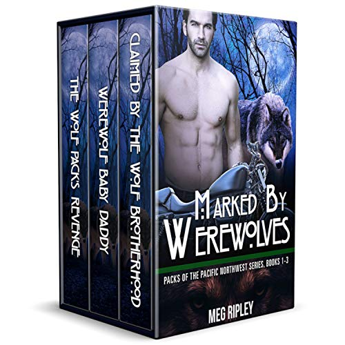 Marked By Werewolves: Packs Of The Pacific Northwest Series, Books 1-3 (Mc Bbw Series Collection)
