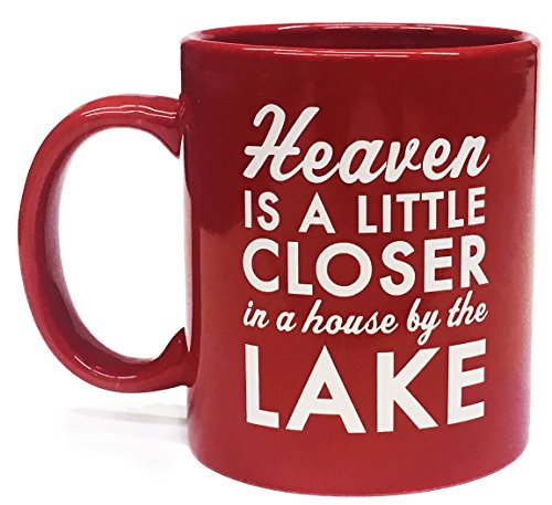 Lake Mug- Heaven is closer in a house by the Lake-11 ounce - Mug Lake