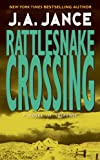 Front cover for the book Rattlesnake Crossing by J. A. Jance