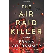 The Air Raid Killer