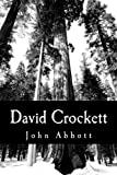 David Crockett, John Abbott, 1470048256