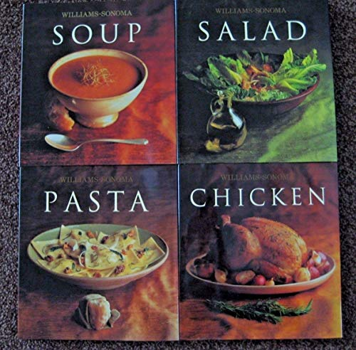 The William-sonoma Collection: 4 Volume Boxed Set, Chicken, Soup, Pasta, Salad