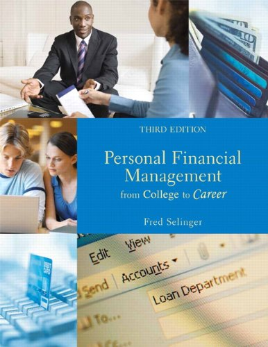 Personal Financial Management: From College to Career (3rd Edition)