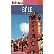 BÂLE 2017 Petit Futé (City Guide)