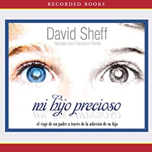 Mi hijo precioso [Beautiful Boy] Audiobook