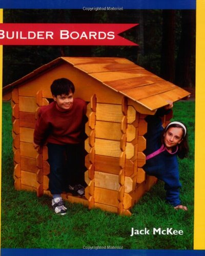 (Builder Boards: A playhouse children build themselves)