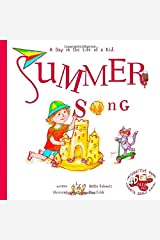 Summer Song: A Day In The Life Of A Kid Paperback