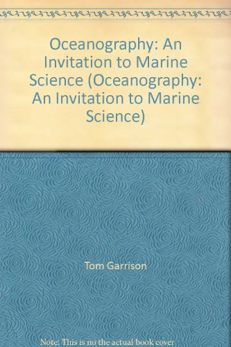 Oceanography:An Invitation to Marine Science
