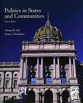 Paperback Custom Edition: Politics in States and Communities Book