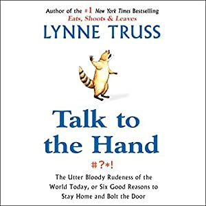 Talk to the Hand Audiobook