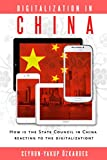Digitalization in China: How is the State Council in China reacting to the Digitalization?