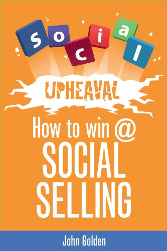 "John Golden, best selling author of ""Winning the Battle for Sales"" presents ""Social Upheaval: How to Win At Social Selling"" to explain how every B2B salesperson can add social selling methods to their toolkits, and why it is so important that they..."