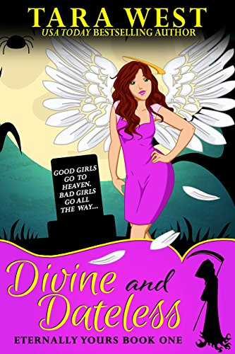 Divine and Dateless (Eternally Yours Book