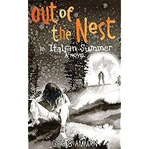 Out of the Nest: An Italian Summer (The Italian Saga Book 2)