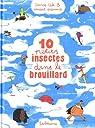 10 petits insectes, tome 2 : 10 petits insectes dans le brouillard par Cali