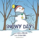 Snowy Days, Sherry Mitchell, 1468580868