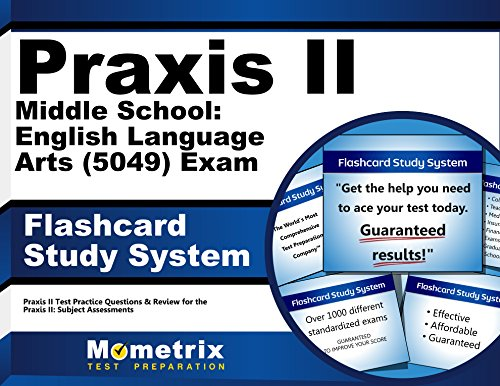 Praxis II Middle School: English Language Arts (5049) Exam Flashcard Study System: Praxis II Test Practice Questions & Review for the Praxis II: Subject Assessments (Cards)