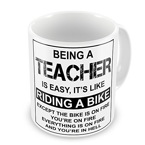 Being A Teacher Is Easy It's Like Riding A Bike Funny Novelty Gift Mug