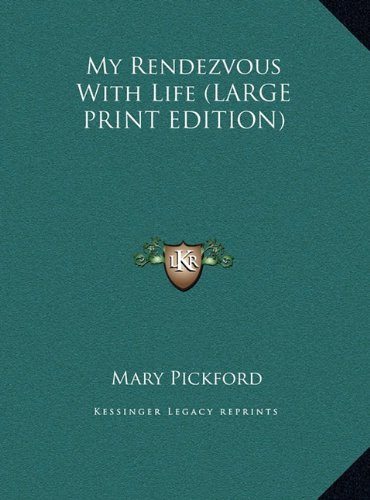 Download My Rendezvous With Life (LARGE PRINT EDITION) pdf epub