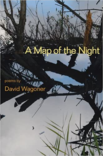 A Map of the Night: Poems (Illinois Poetry Series)