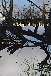 A Map of the Night (Illinois Poetry Series)