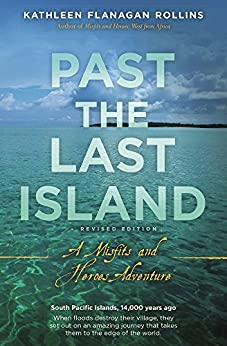 Past the Last Island- Revised Edition: A Misfits and Heroes Adventure by [Rollins, Kathleen]