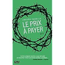 Le prix à payer (DOC RECIT ESSAI) (French Edition)