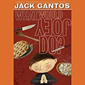 What Would Joey Do? | Jack Gantos