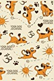 Yoga Dog Journal: Dog Notebook, Gifts For Dog