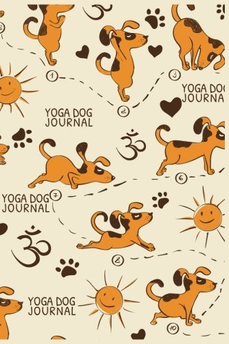 Yoga Dog Journal: Dog Notebook, Gifts For Dog