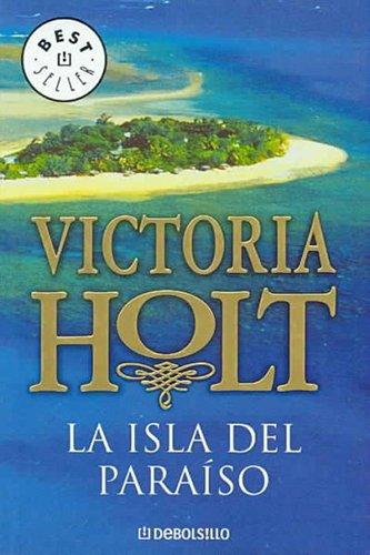 La isla del paraiso / The Road to Paradise Island (Best Seller) (Spanish Edition)