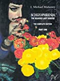 Schizophrenia, J. Michael Mahoney, 1491820853