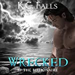 Wrecked: Wet, Volume 2 | K.C. Falls,Georgia Noles