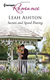 Secrets and Speed Dating, Leah Ashton, 0373178158