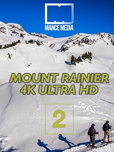 - Mount Rainier National Park Part 2