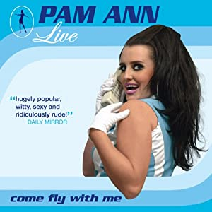 Pam Ann (Live) Performance
