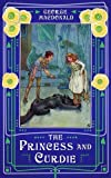 By George MacDonald The Princess and Curdie [Paperback]
