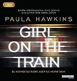 Girl on the Train - Du kennst sie nicht, aber sie kennt dich.