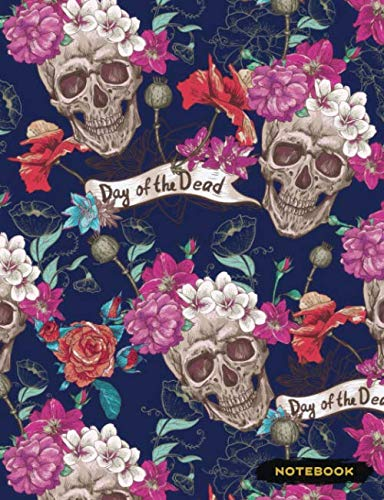 Notebook: Sugar Skull Goth Lined Journal, Composition Notebook, Ruled Lines (Day of the Dead ()