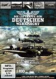 Die Luftwaffe der Deutschen Wehrmacht [3 DVDs]