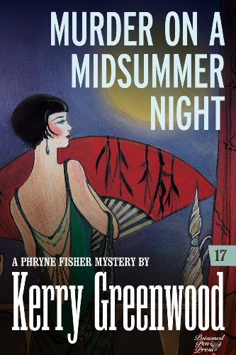 Murder on a Midsummer Night: Phryne Fisher #17 (Phryne Fisher Mysteries)