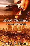 Secrets That Burn (Fueling The Flames Book 1)