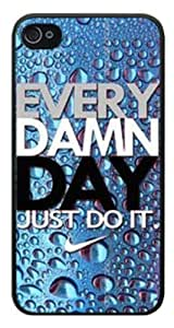EVERY DAMN DAY JUST DO IT Nike Logo case caver for i phone 5 5s best case cover G0101
