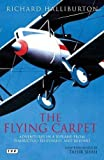 The Flying Carpet: Adventures in a Biplane from Timbuktu to Everest and Beyond (Tauris Parke Paperbacks)
