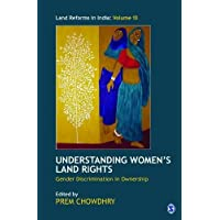 Understanding Women's Land Rights: Gender Discrimination in Ownership (Land Reforms in India series)